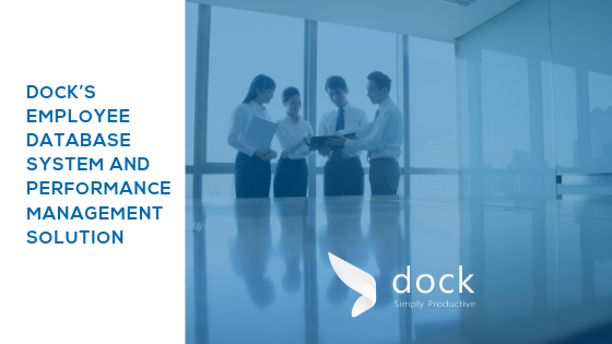 DOCK'S EMPLOYEE DATABASE SYSTEM AND PERFORMANCE MANAGEMENT SOLUTION