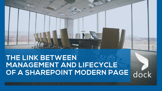 The Link Between Management and Lifecycle of a SharePoint Modern Page